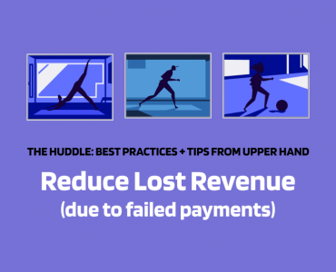 Reduce Lost Revenue with Upper Hand